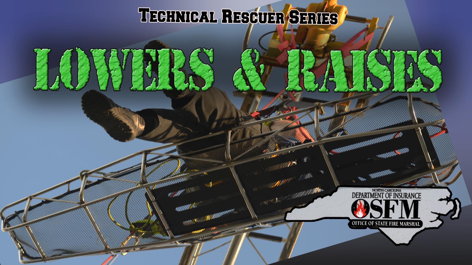 TR Lowers & Raises